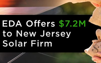 EDA Offers $7.2M to New Jersey Solar Firm