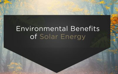 5 Environmental Benefits of Solar Energy