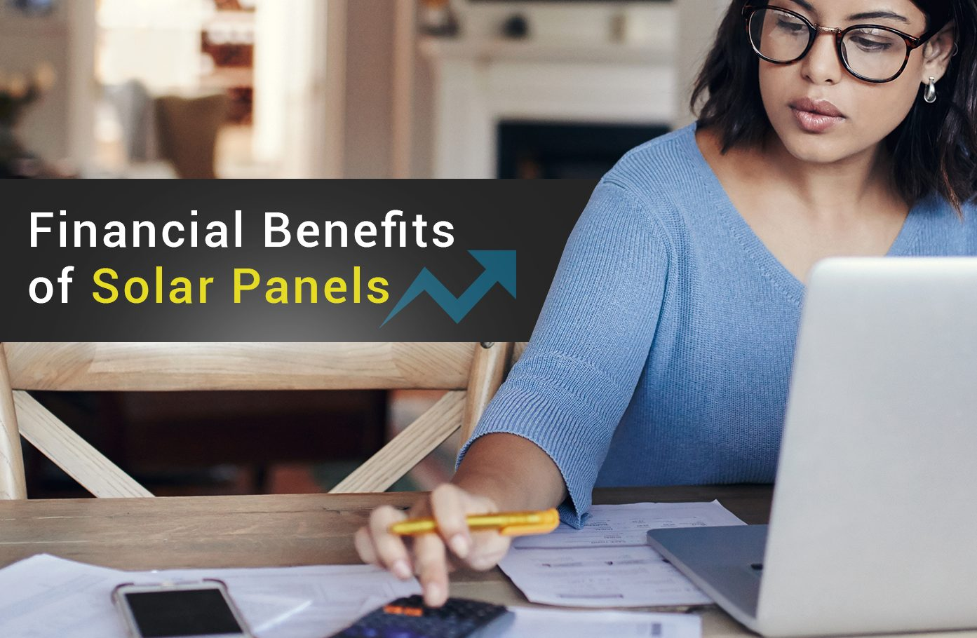 5 Financial Benefits of Solar Panels