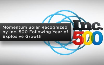 Momentum Solar Recognized by Inc. 500 Following Year of Explosive Growth
